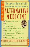 The American Holistic Health Association Complete Guide to Alternative Medicine