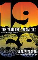 The Year the Dream Died