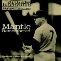 Sports Illustrated Presents Mantle Remembered