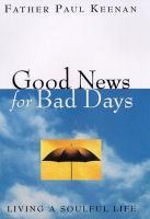 Good News for Bad Days