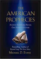 The American Prophecies