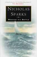 Message In A Bottle  / Nicholas Sparks