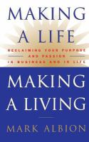 Making A Life, Making A Living