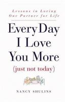 Every Day I Love You More