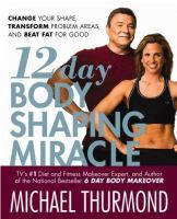 12 Day Body Shaping Miracle