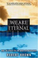 We Are Eternal