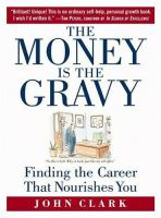 The Money Is the Gravy