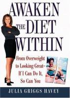 Awaken the Diet Within