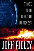 Those Who Walk in Darkness