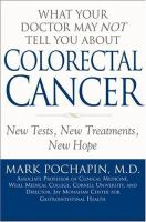 What your Doctor May Not Tell You About Colorectal Cancer