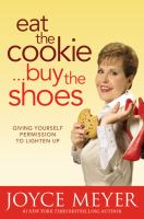 Eat The Cookie-- Buy The Shoes