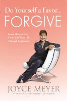 Do Yourself A Favor-- Forgive