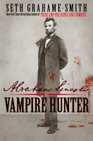 Abraham Lincoln, Vampire Hunter