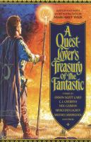 A Quest Lover's Treasury of the Fantastic