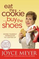 Eat the Cookie -- Buy the Shoes