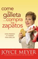 Come la galleta-- compra los zapatos