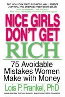 Nice Girls Don't Get Rich