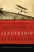 Launching A Leadership Revolution