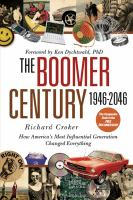 The Boomer Century, 1946-2046