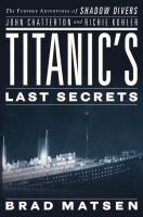 Titanic's Last Secrets