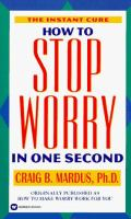 How to Stop Worry in One Second