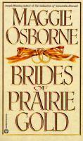 Brides of Prairie Gold