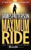 Maximum Ride : The Angel Experiment