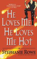 He Loves Me, He Loves Me Hot