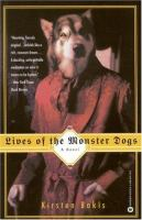 Lives of the Monster Dogs