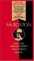 Mr. Boston, Official Bartender's and Party Guide