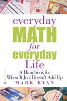 Everyday Math for Everday Life