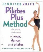 Jennifer Kries' Pilates Plus Method