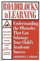Roadblocks to Learning