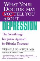 What your Doctor May Not Tell You About Depression