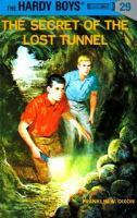 The Secret of the Lost Tunnel