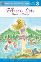 Princess Lulu Goes to Camp