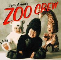 Tom Arma's Zoo Crew
