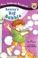 Benny's Big Bubble