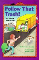 Follow That Trash!