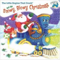 The Little Engine That Could and the the Snowy, Blowy Christmas
