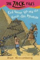 Evil Queen Tut and the Great Ant Pyramids