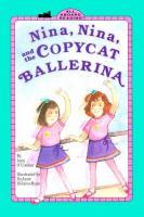 Nina, Nina and the Copycat Ballerina