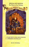 Dragon Slayers Academy; Two Tales in One Volume