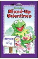 Kermit's Mixed-up Valentines