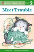 Meet Trouble