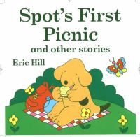 Spot's First Picnic
