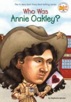 Who Was Annie Oakley