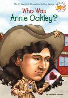 Who Was Annie Oakley