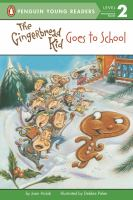 The Gingerbread Kids Goes To School