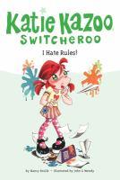 I Hate Rules!
